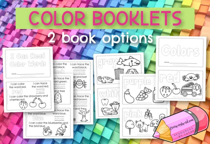 Try these printable color booklets for helping your children learn to read and write color words.