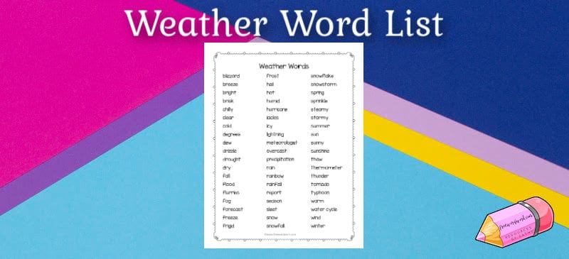 Download this free weather word list to help you when you are helping students learn about weather in the classroom.
